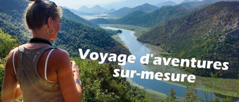 voyage d'aventures sur-mesure
